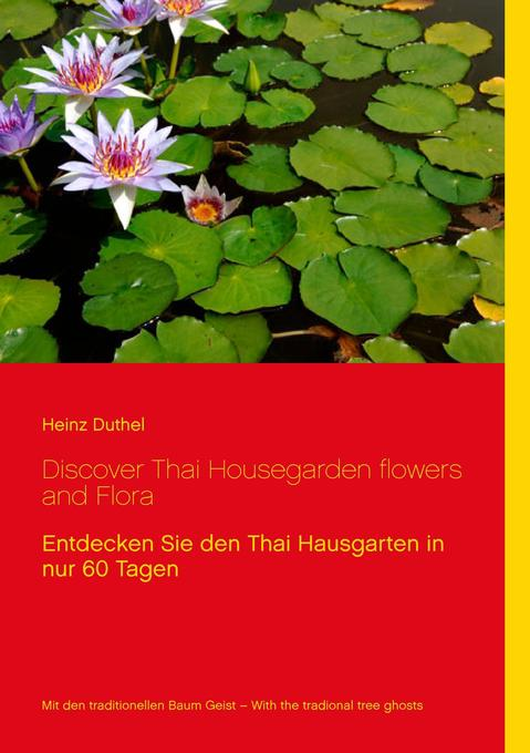 Discover Thai Housegarden flowers and Flora photobook als Buch