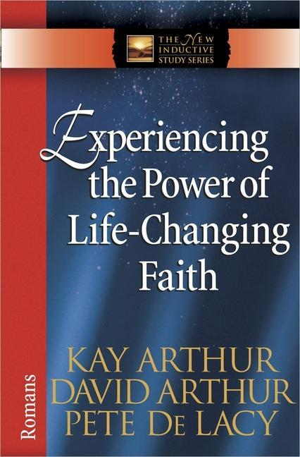 Experiencing the Power of Life-Changing Faith: Romans als Taschenbuch