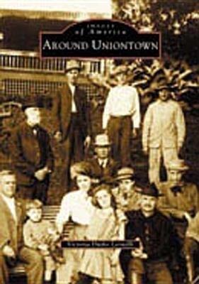 Around Uniontown als Taschenbuch