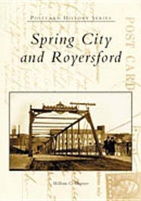 Spring City and Royersford als Taschenbuch