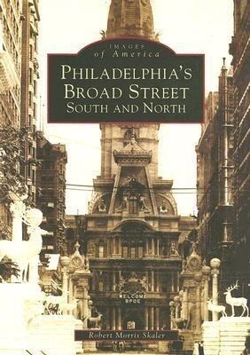 Philadelphia's Broad Street: South and North als Taschenbuch