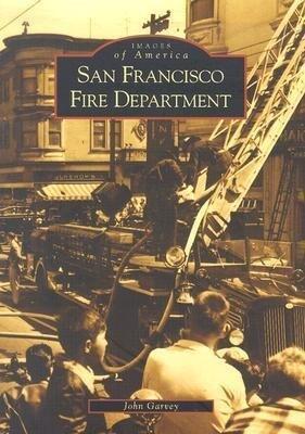 San Francisco Fire Department als Taschenbuch