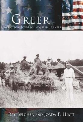 Greer:: From Cotton Town to Industrial Center als Taschenbuch