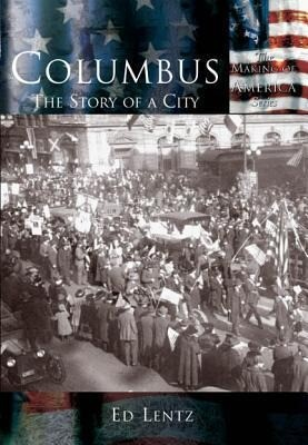 Columbus:: The Story of a City als Taschenbuch