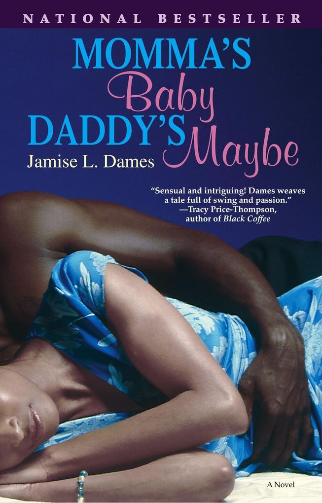 Momma's Baby, Daddy's Maybe als Taschenbuch