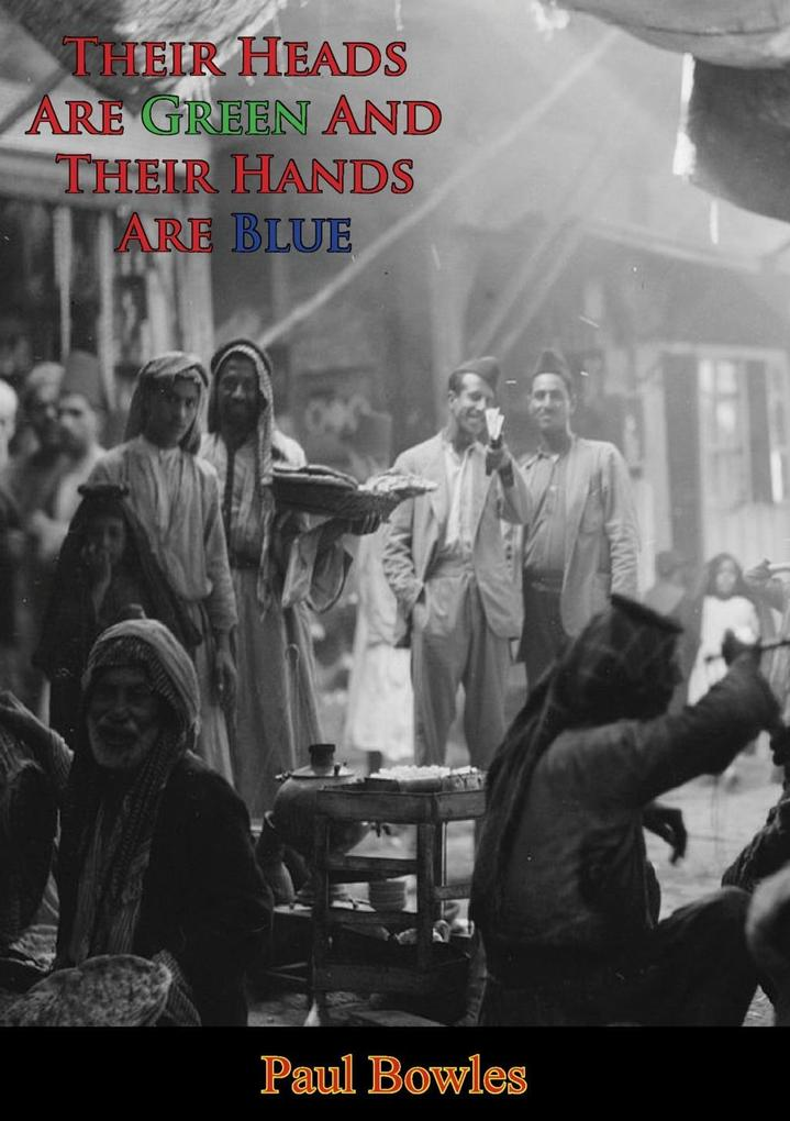 Their Heads Are Green And Their Hands Are Blue als eBook epub