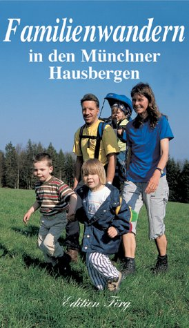Familienwandern in den Münchner Hausbergen als Buch