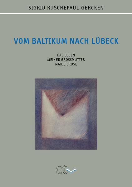 Vom Baltikum nach Lübeck als Buch