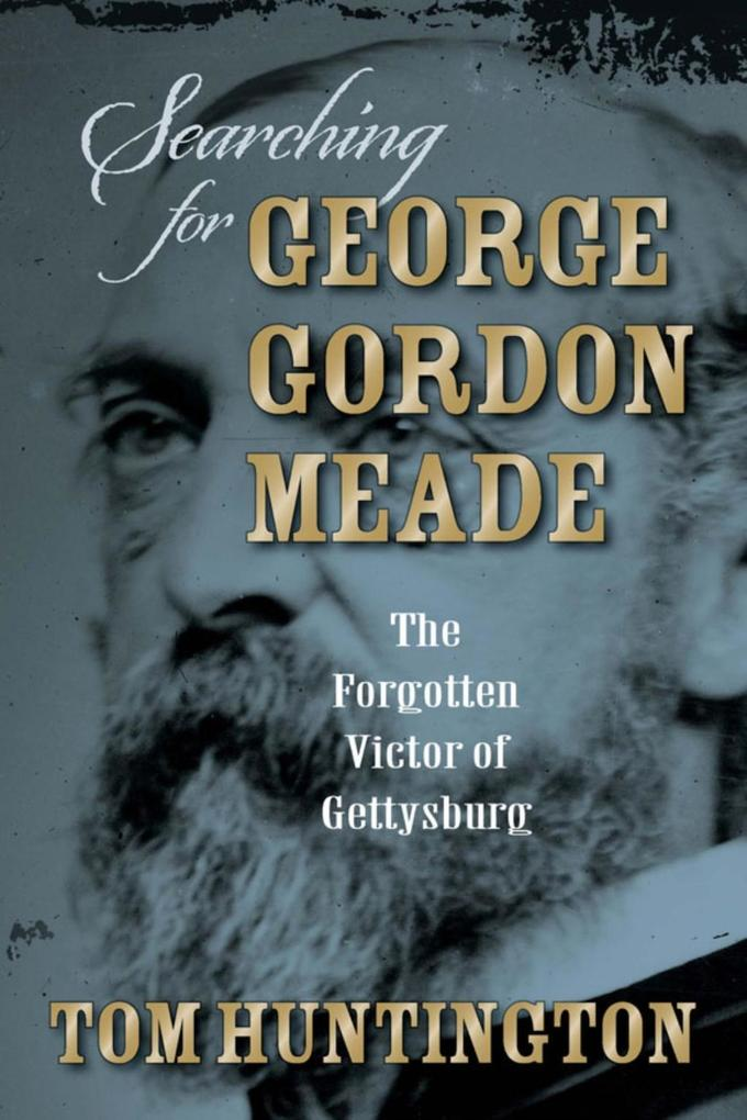 Searching for George Gordon Meade als eBook Dow...