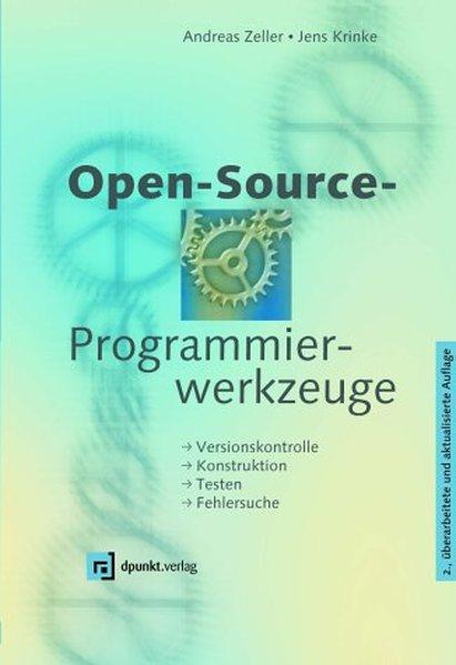 Open-Source-Programmierwerkzeuge als Buch von J...
