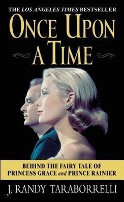 Once Upon a Time: Behind the Fairy Tale of Princess Grace and Prince Rainier als Taschenbuch