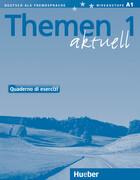 Themen Aktuell 1. Arbeitsbuch Italienisch. Quaderno di Esercizi