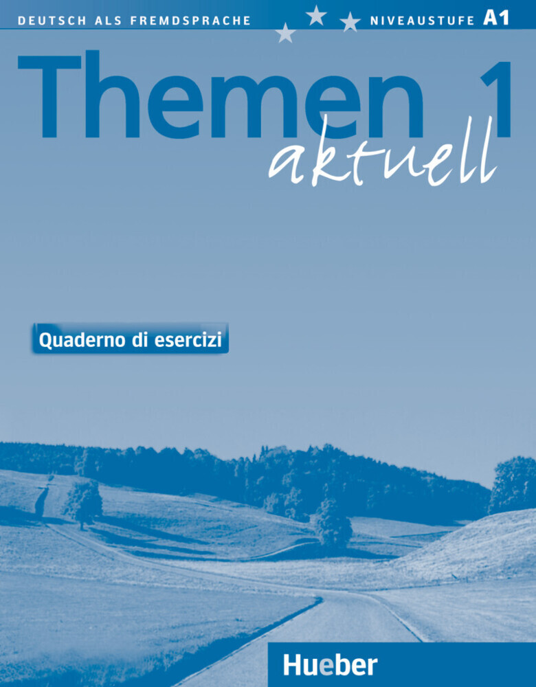 Themen Aktuell 1. Arbeitsbuch Italienisch. Quaderno di Esercizi als Buch