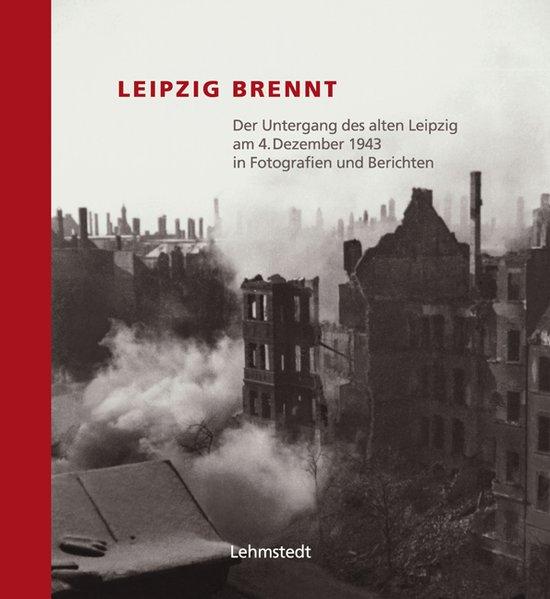 Leipzig brennt als Buch (gebunden)
