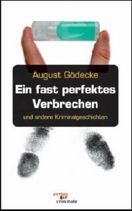 Ein fast perfektes Verbrechen als Buch