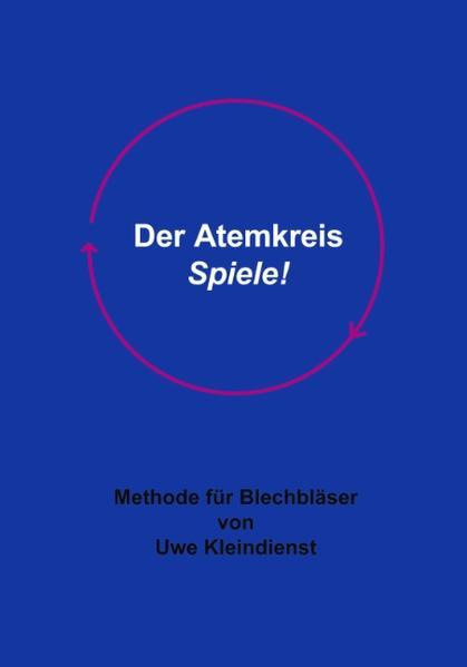 Der Atemkreis-Spiele ! als Buch von Uwe Kleindi...