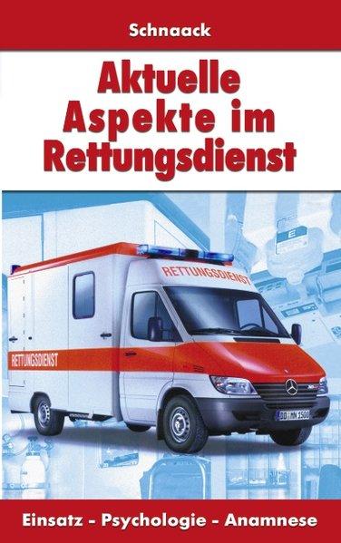 Aktuelle Aspekte im Rettungsdienst als Buch