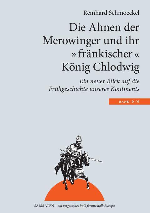 Die Ahnen der Merowinger und ihr fränkischer Kö...