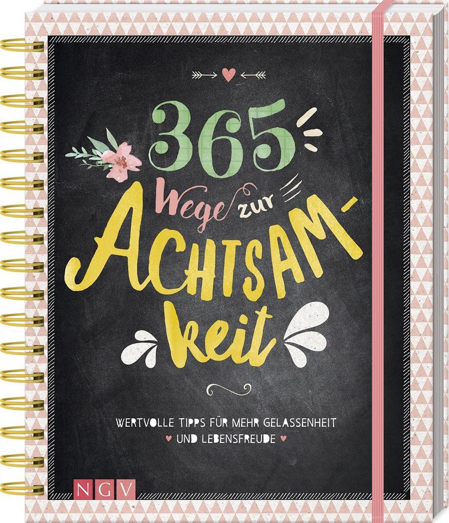 365 Wege zur Achtsamkeit als Buch
