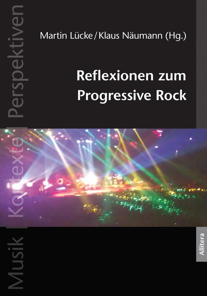 Reflexionen zum Progressive Rock als eBook Down...
