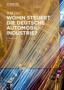 Wohin steuert die deutsche Automobilindustrie?