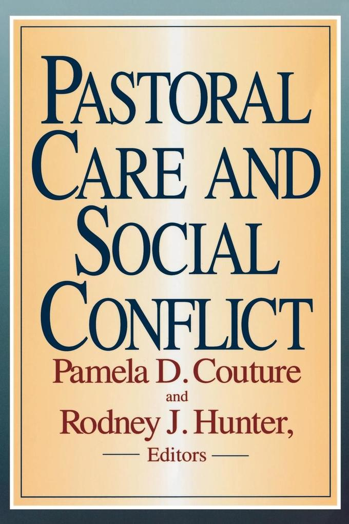 Pastoral Care and Social Conflict als Taschenbuch