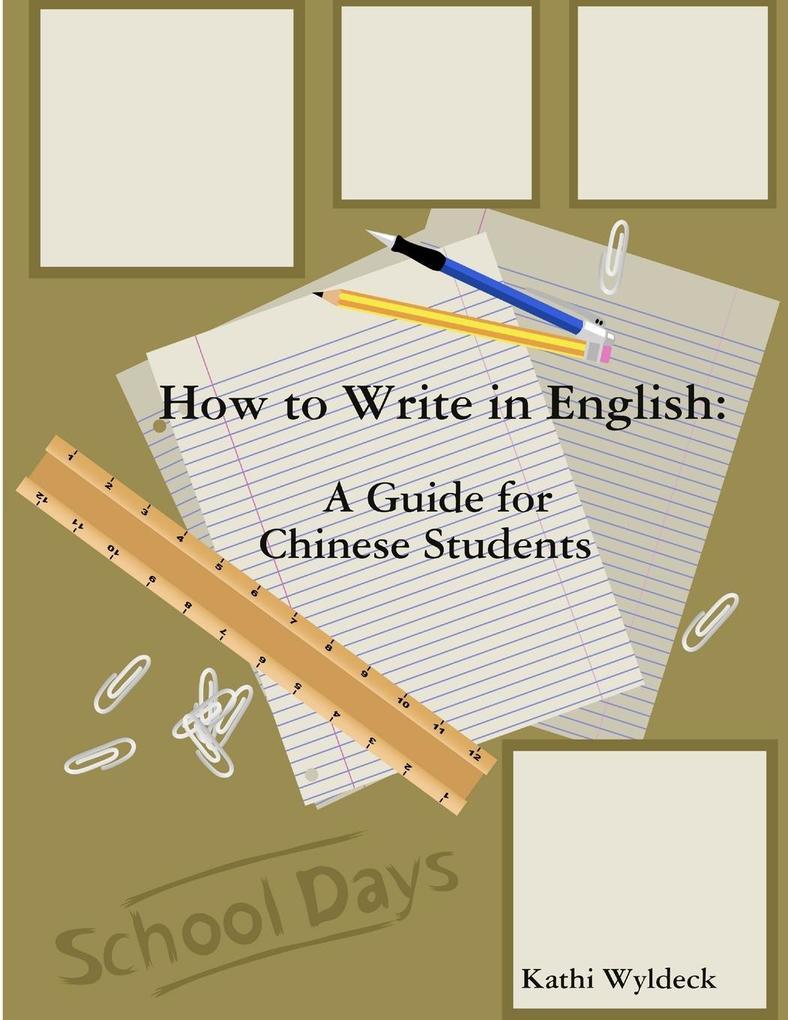 How to Write in English als Taschenbuch von Kat...