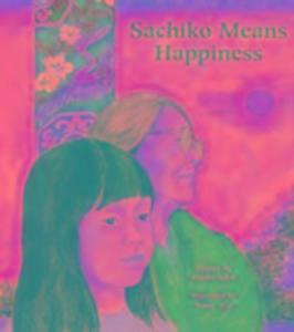 Sachiko Means Happiness als Taschenbuch