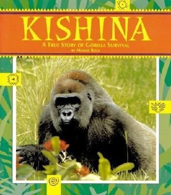 Kishina: The True Story of Gorilla Survival als Taschenbuch