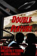 Double Feature (The Day the Saucers Came..., #3)