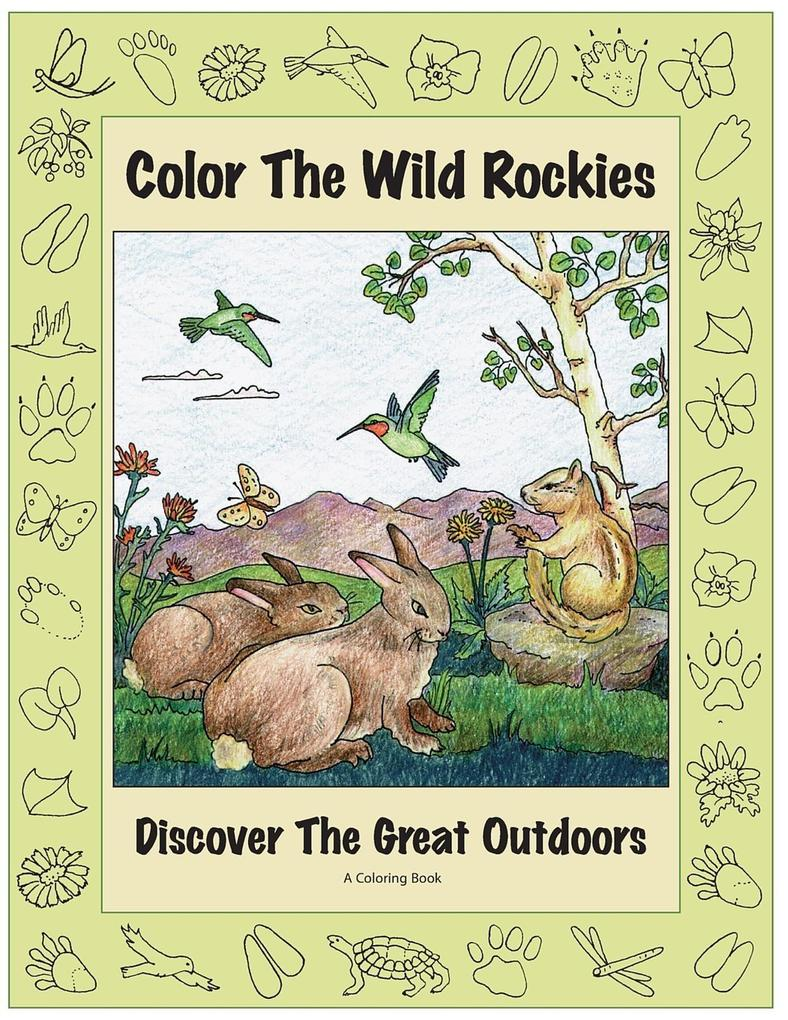 Color the Wild Rockies: Discover the Great Outdoors als Taschenbuch
