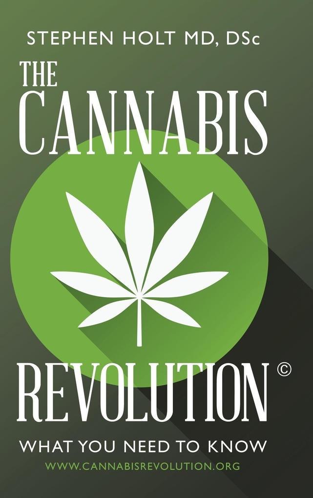 The Cannabis Revolution© als Buch von DSc Steph...
