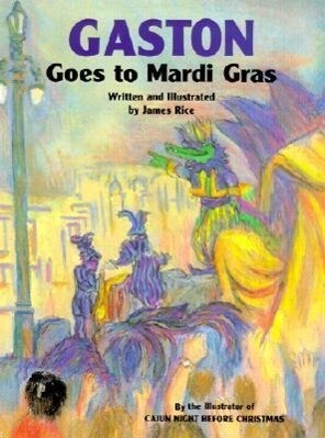Gaston(r) Goes to Mardi Gras als Buch