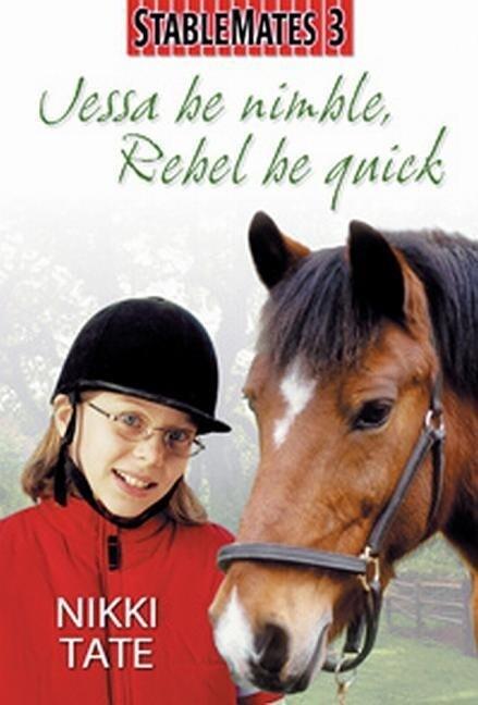 Jessa Be Nimble, Rebel Be Quick als Taschenbuch