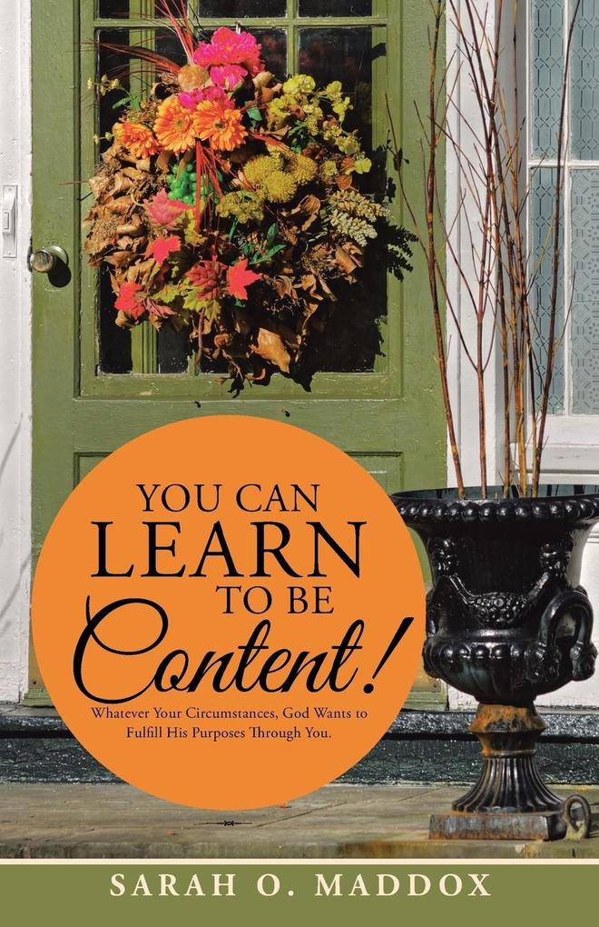 YOU CAN LEARN TO BE CONTENT! als Taschenbuch vo...