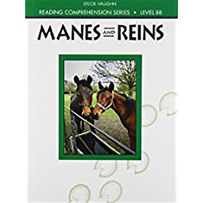 Steck-Vaughn Reading Comprehension Series: Trade Paperback Manes and Reins Revised als Taschenbuch