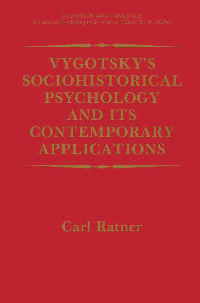 Vygotsky's Sociohistorical Psychology and its Contemporary Applications als Buch