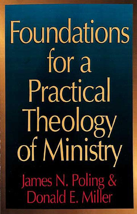 Foundations for a Practical Theology of Ministry als Taschenbuch