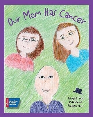 Our Mom Has Cancer als Taschenbuch