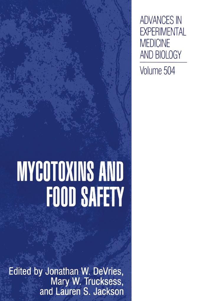 Mycotoxins and Food Safety als Buch