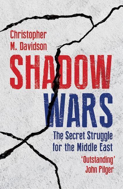 Shadow Wars als Buch von Christopher Davidson
