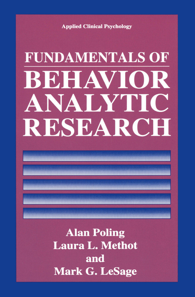 Fundamentals of Behavior Analytic Research als Buch