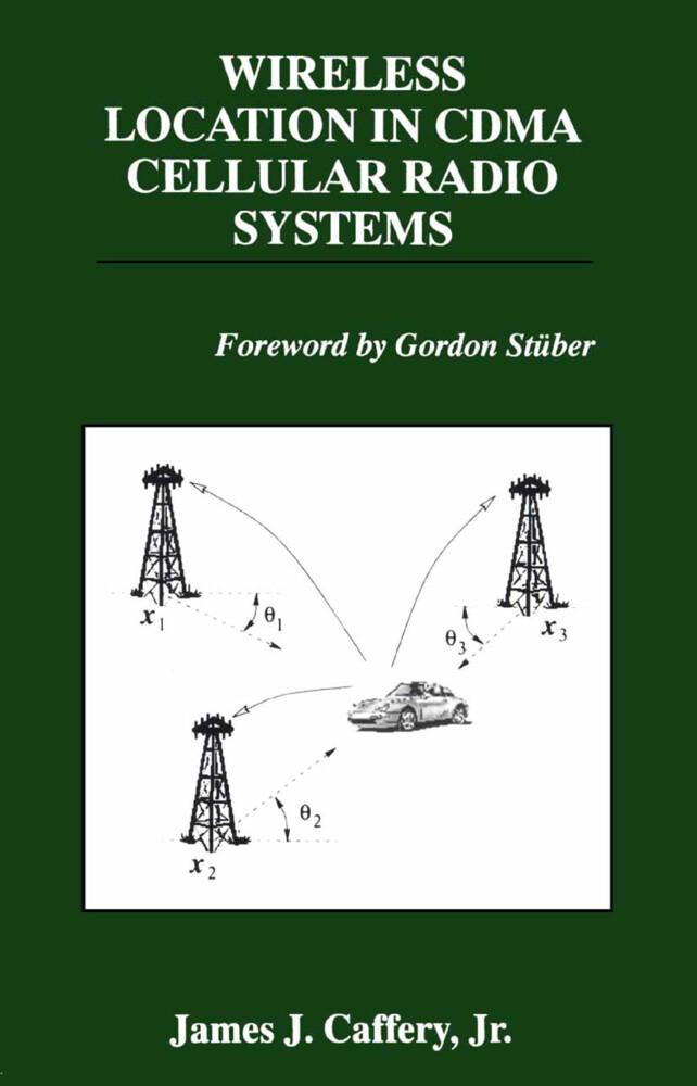 Wireless Location in CDMA Cellular Radio Systems als Buch