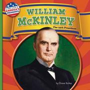 William McKinley: The 25th President