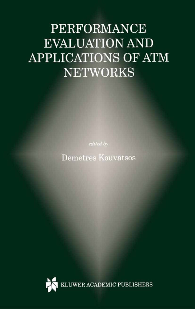 Performance Evaluation and Applications of ATM Networks als Buch