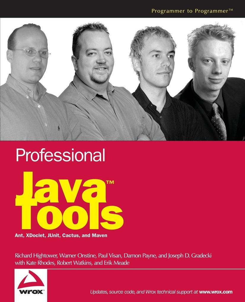 Professional Java Tools for Extreme Programming: Ant, XDoclet, JUnit, Cactus, and Maven als Buch
