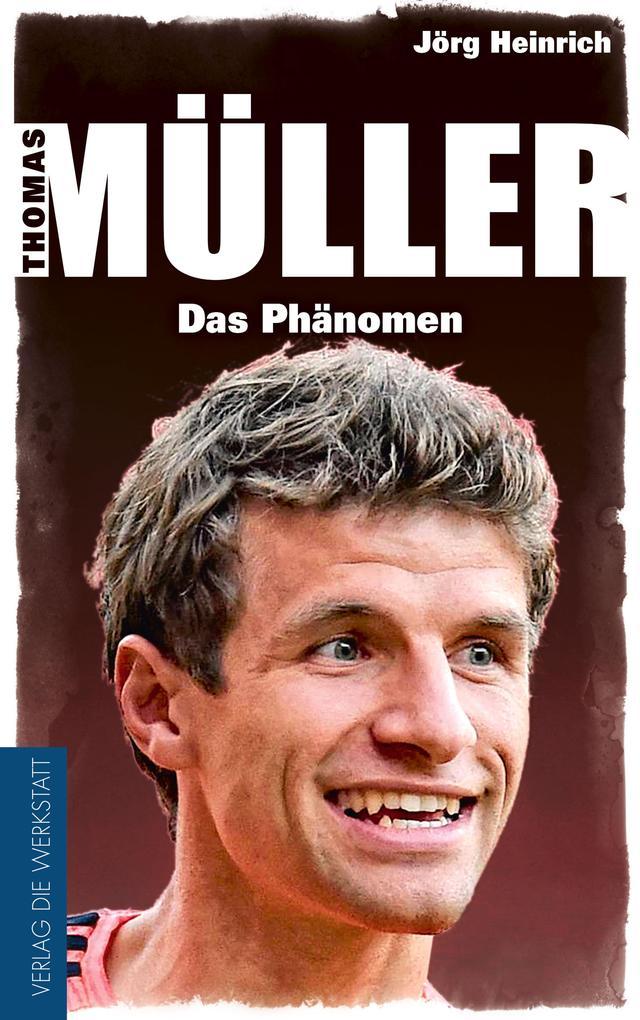 Thomas Müller als Buch von Jörg Heinrich