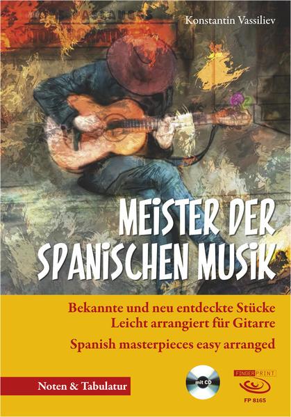 Meister der spanischen Musik, m. Audio-CD als B...