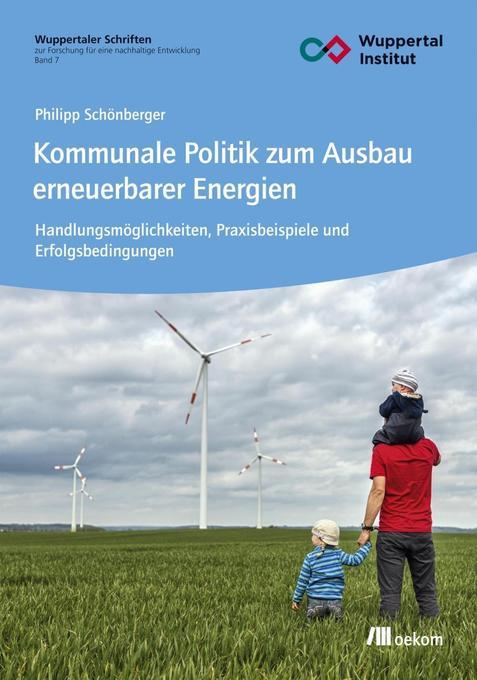 Kommunale Politik zum Ausbau erneuerbarer Energ...