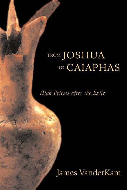From Joshua to Caiaphas als Buch